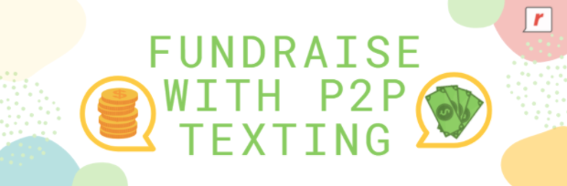 Fundraising Success with P2P Texting