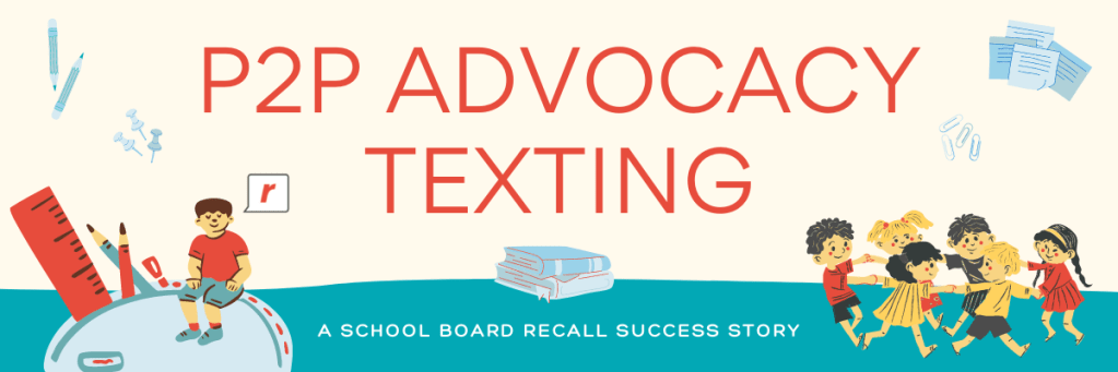 How Advocacy Texting Led to Victory for a Small School Board Recall Race